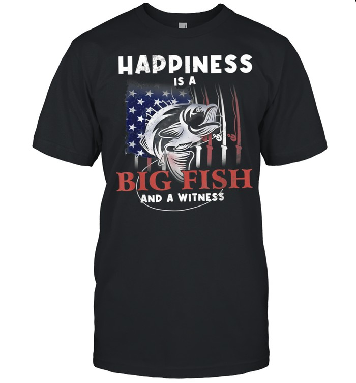 Happiness is A Big Fish And A Witness US flag Fishing shirt Classic Men's T-shirt