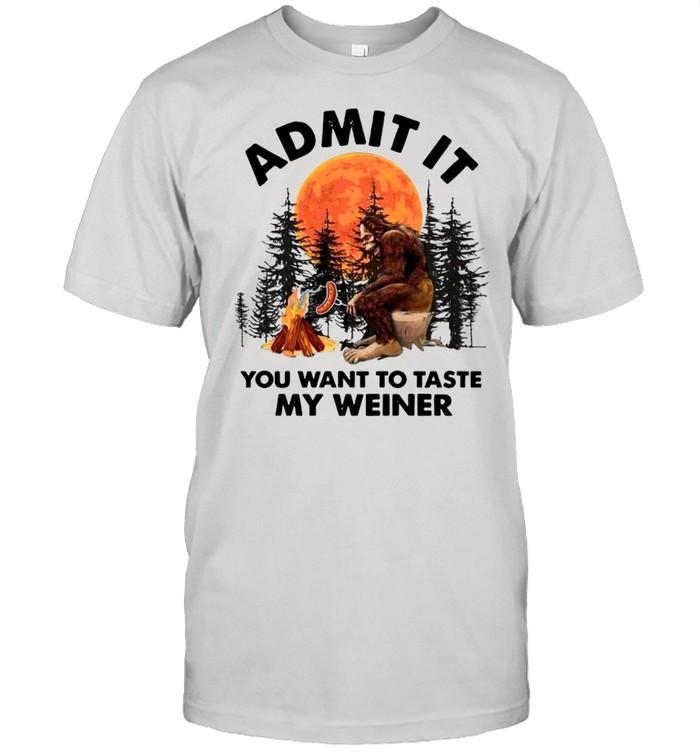 Bigfoot Admit It You Want To Taste My Weiner shirt Classic Men's T-shirt