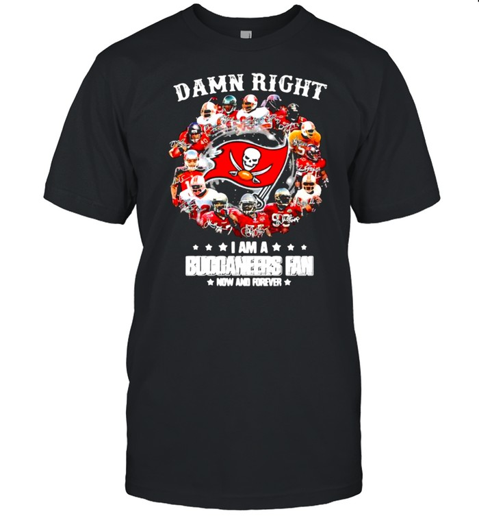 Damn Right I Am A Buccaneers Fan Now And Forever Signature  Classic Men's T-shirt