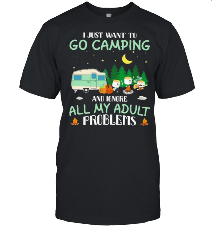 I just want to go camping and ignore all my adult problems shirt Classic Men's T-shirt
