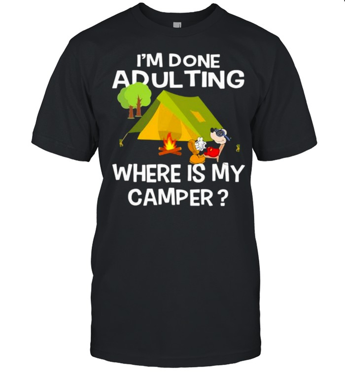Im Done Adulting Where Is My Camper Mickey  Classic Men's T-shirt