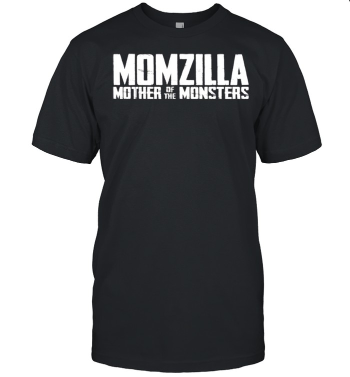 Momzilla Mother Of The Monsters shirt Classic Men's T-shirt