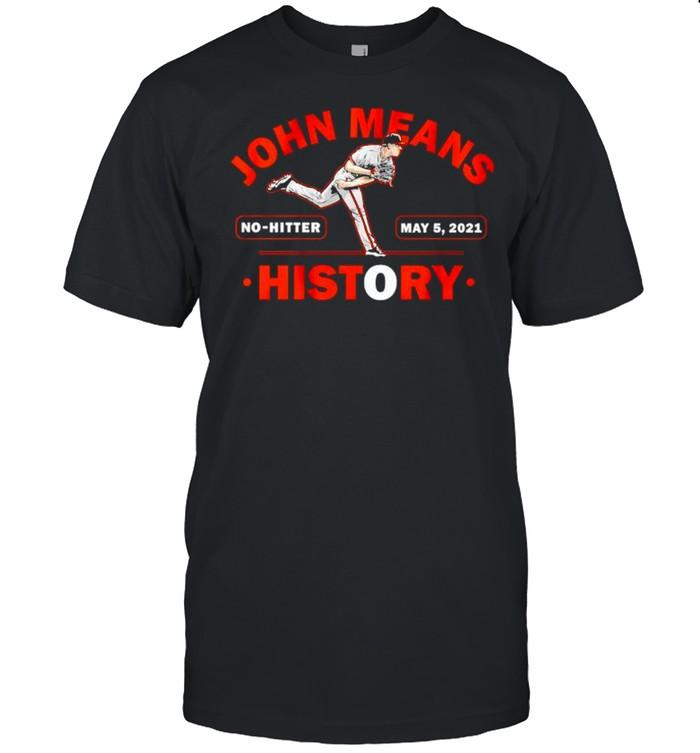 John Means History No-Hitter 2021 shirt Classic Men's T-shirt