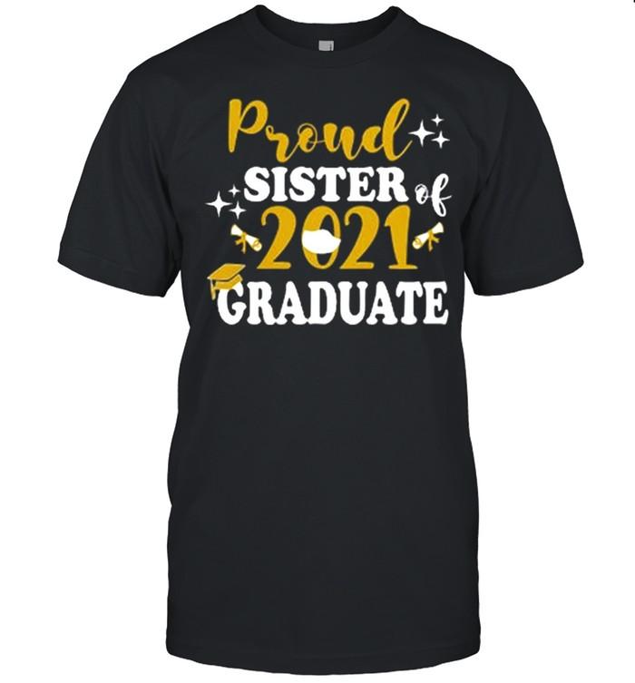 Proud Sister Of A 2021 Graduate shirt Classic Men's T-shirt