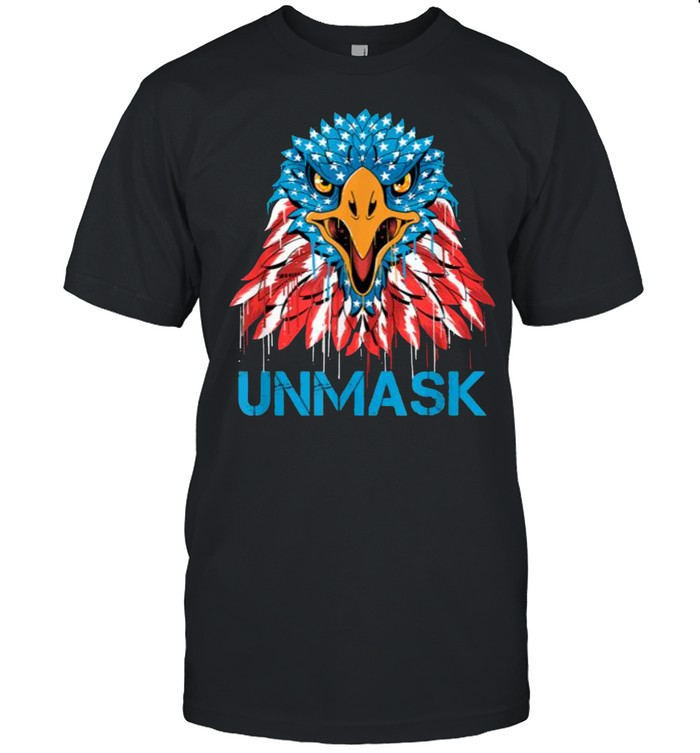 Unmask USA 4th of July Eagle american No more mask 4 of July  Classic Men's T-shirt