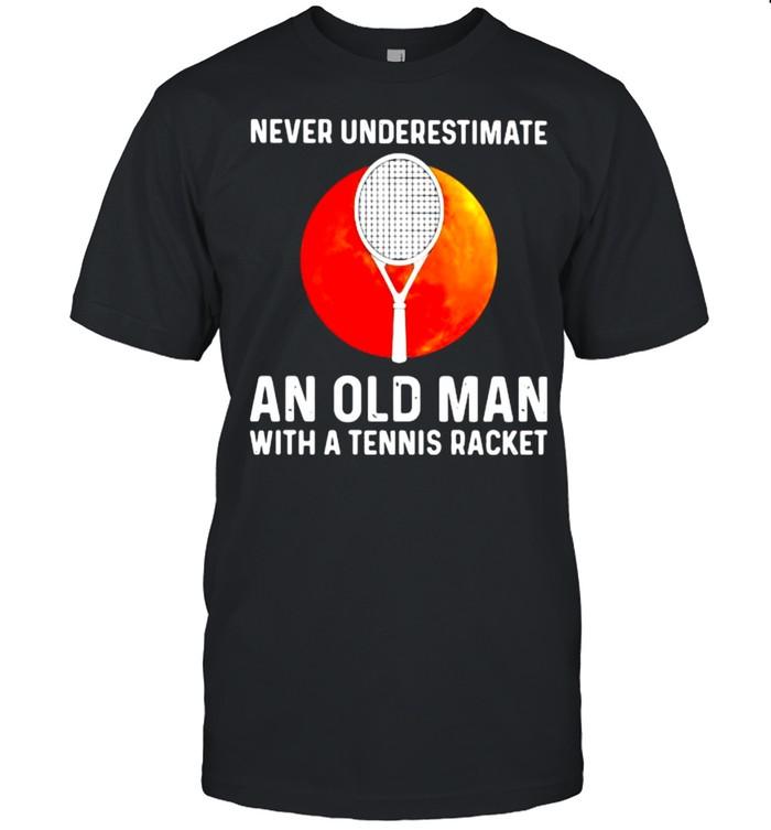 Never Underestimate An Old Man With A Tennis Racker Blood Moon  Classic Men's T-shirt