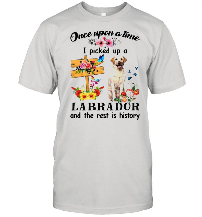 Yellow Labrador Dog Once Upon A Time I Picked Up A Labrador And The Rest Is History T-shirt Classic Men's T-shirt