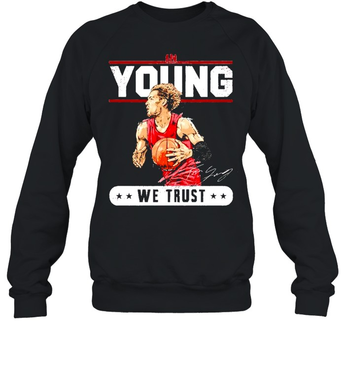 Trae Young in young we trust shirt Unisex Sweatshirt