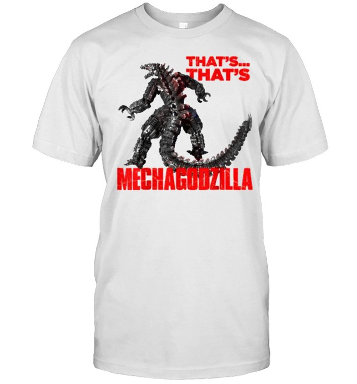 Godzilla vs Kong That's Mechagodzilla  Classic Men's T-shirt