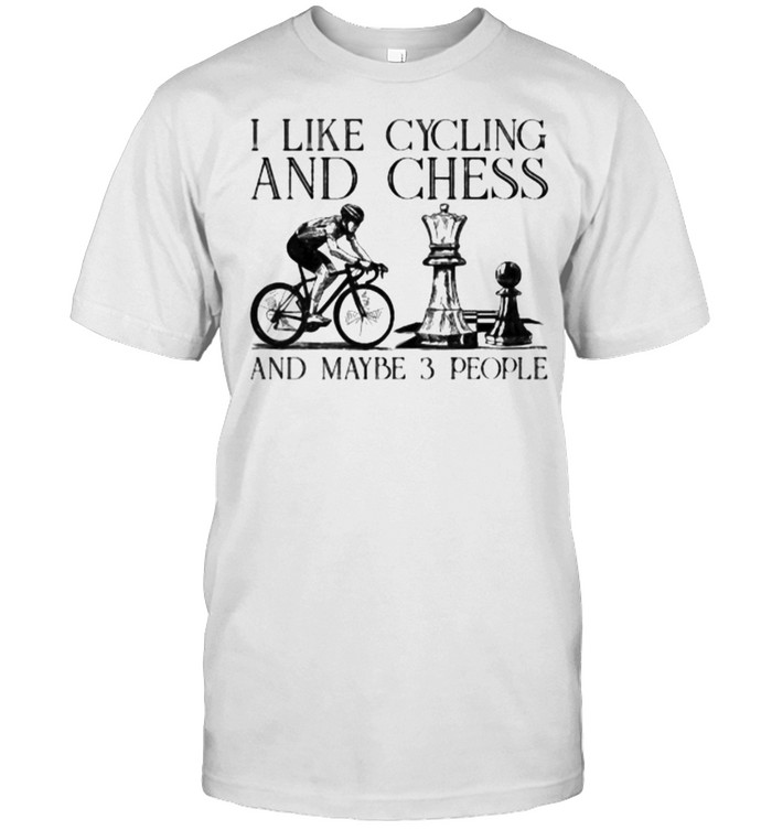I like cycling and chess and maybe 3 people shirt Classic Men's T-shirt