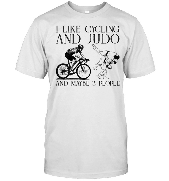 I like cycling and judo and maybe 3 people shirt Classic Men's T-shirt