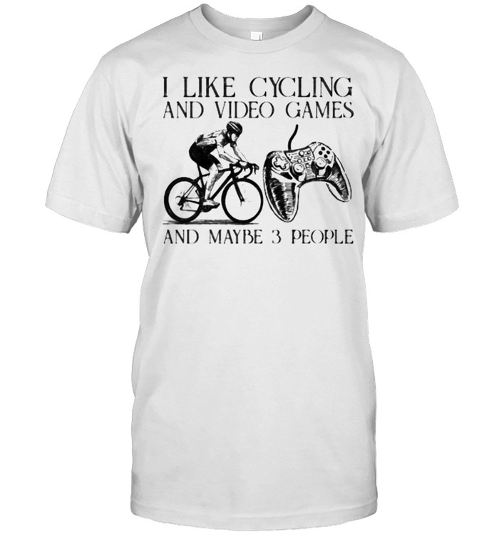 I like cycling and video games and maybe 3 people shirt Classic Men's T-shirt