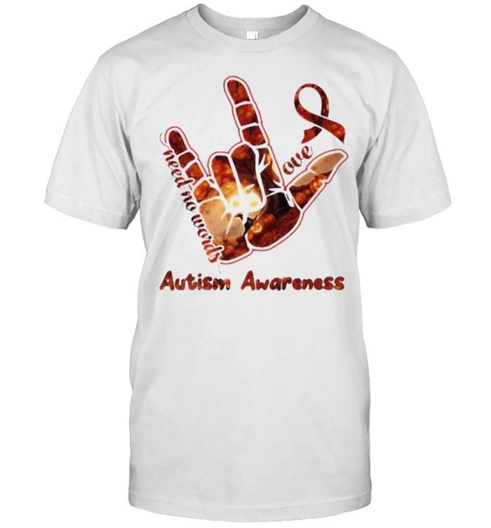 Need no words love autism awareness sign language shirt Classic Men's T-shirt