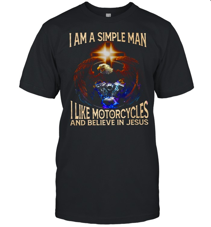 I am a simple man i like motorcycles and believe in jesus shirt Classic Men's T-shirt