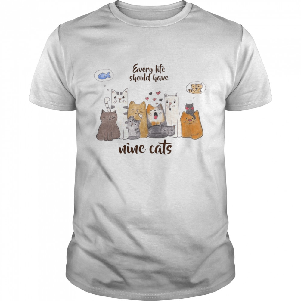 Every Life Should Have Nice Cats T-shirt Classic Men's T-shirt