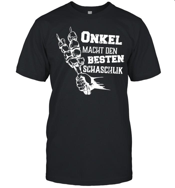 Sascha Schaschlik Onkel macht den besten Schaschlik shirt Classic Men's T-shirt