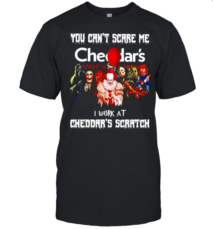 Horror Halloween you can't scare me I work at Cheddar's Scratch shirt Classic Men's T-shirt