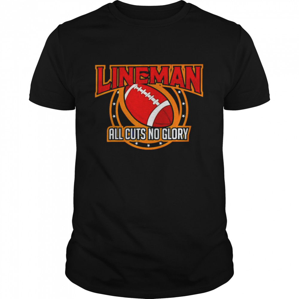 Lineman cuts no glory football shirt Classic Men's T-shirt